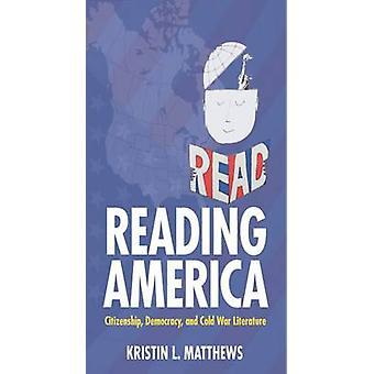 América - ciudadanía - democracia - y la literatura de la guerra fría por la lectura