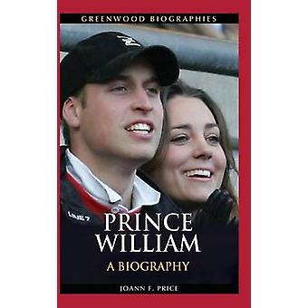 Prinz William - eine Biographie von Joann F. Price - 9780313392856 Buch
