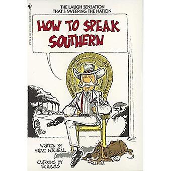 Comment parler du Sud