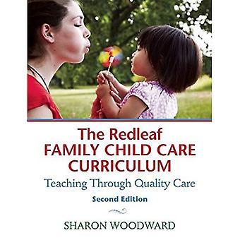 De familie Redleaf kind zorg Curriculum: Onderwijzen door middel van kwaliteitszorg