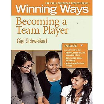 Att bli en lagspelare