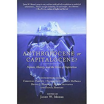 Anthropocène ou Capitalocene? : Nature, histoire et la crise du capitalisme (Kairos)