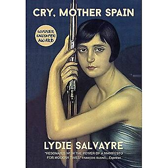 Cry, Mother Spain