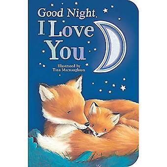 Good Night, I Love You [Board book]