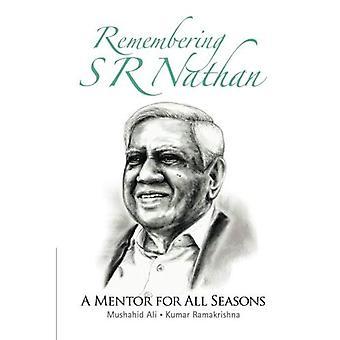 Souvenir S R Nathan: Un Mentor pour toutes les saisons