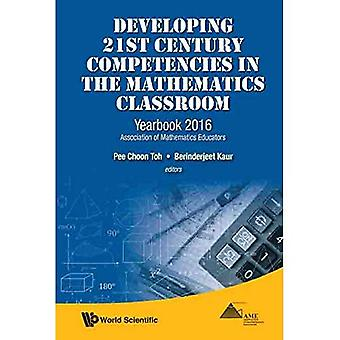 Développer les compétences du XXIe siècle dans la classe de mathématiques: annuaire 2016, Association des enseignants de mathématiques