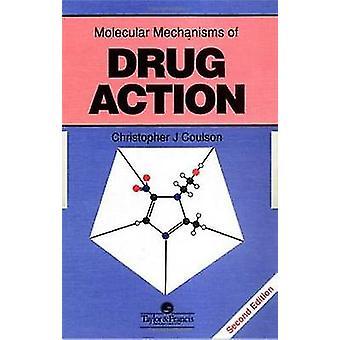 コールソン ・ クリストファー j. によって薬物作用の分子機構