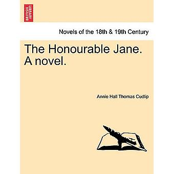 The Honourable Jane. a Novel. by Cudlip & Annie Hall Thomas