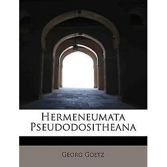 Hermeneumata Pseudodositheana by Goetz & Georg