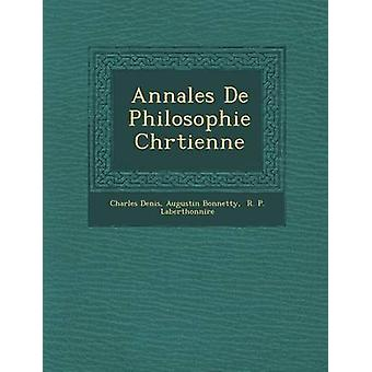 Annales De Philosophie Chrtienne by Denis & Charles