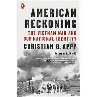 American Reckoning - The Vietnam War and Our National Identity by Chri