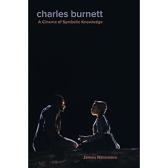Charles Burnett - A Cinema of Symbolic Knowledge by James Naremore - 9