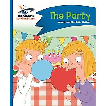 Reading Planet - The Party - Blue - Comet Street Kids by Adam Guillain