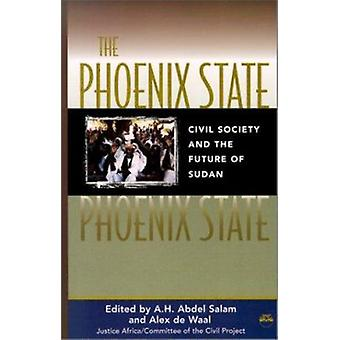 The Phoenix State - Ci by Abdel A. H. Salam - 9781569021439 Book