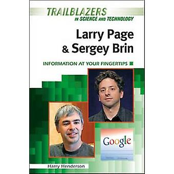 Larry Page and Sergey Brin - Information at Your Fingertips by Harry H