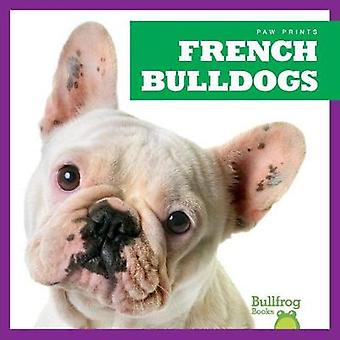 French Bulldogs by Kristine Spanier - 9781624967702 Book