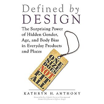Defined by Design - The Surprising Power of Hidden Gender - Age - and