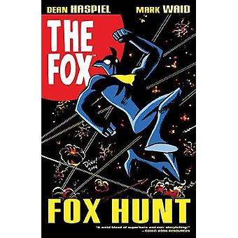 The Fox - Fox Hunt by Mark Waid - 9781682558874 Book