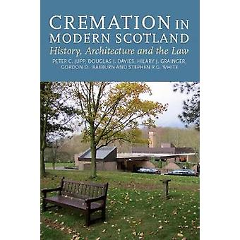 Cremation in Modern Scotland - History - Architecture and the Law - 97