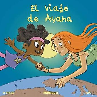 El Viaje de Ayana by Puri Binies - 9788461780372 Book
