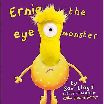 Ernie The Eye Monster by Sam Lloyd - 9781848775923 Book