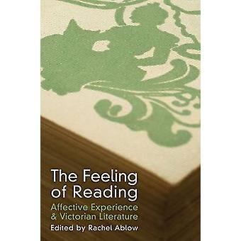 The Feeling of Reading - Affective Experience & Victorian Literature b