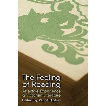 Das Gefühl des Lesens - affektive Erfahrung & viktorianischen Literatur b