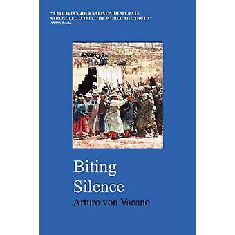 Biting Silence by Vacano & Arturo Von