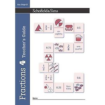 Fractions Decimals and Percentages Book 4 Teachers Guide by Steve Mills