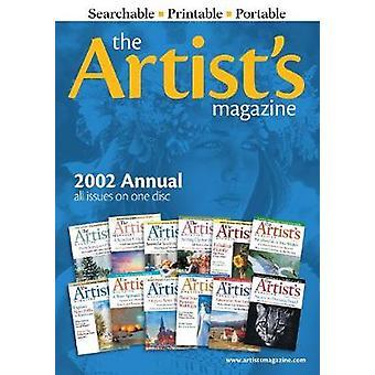 Artists Magazine 2002 CD annuel par les rédacteurs du magazine Artist