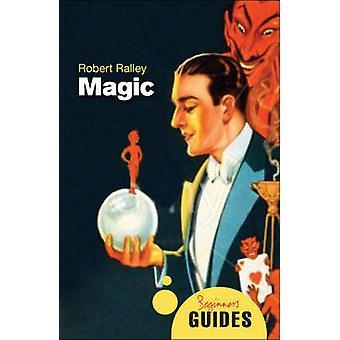 Magic by Robert Ralley
