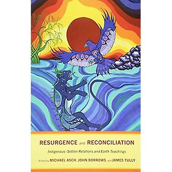 Resurgence and Reconciliation by Michael Asch