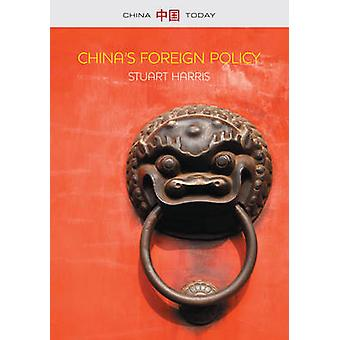 Chinas Foreign Policy by Harris & Stuart