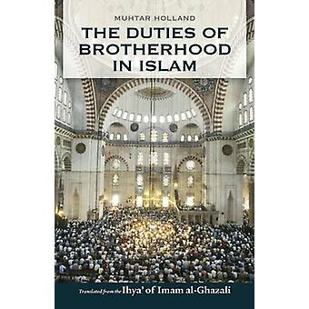 The Duties of Brotherhood in Islam (2nd Revised edition) by Abu Hamid