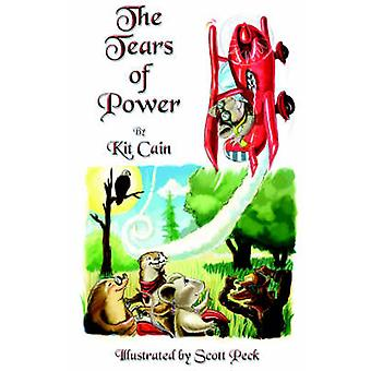 The Tears Of Power by Cain & Kit