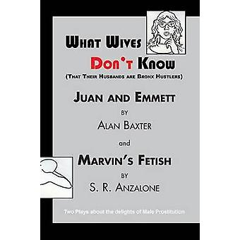What Wives Dont Know by Baxter & Alan