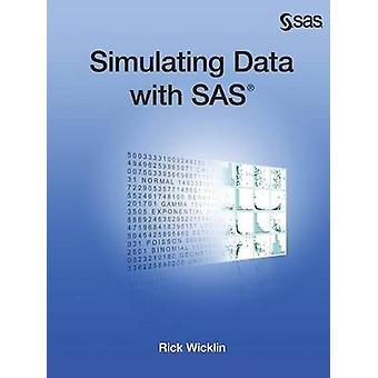 Simulating Data with SAS by Wicklin & Rick