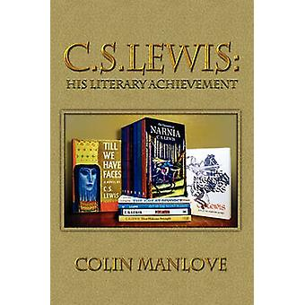 C. S. Lewis His Literary Achievement by Manlove & Colin