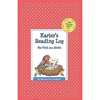 Karters Reading Log My First 200 Books GATST by Zschock & Martha Day
