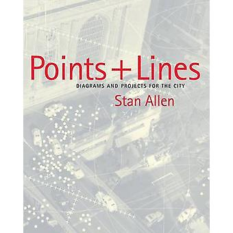 Pointslines Diagrams and Projects for the City by Allen & Stan