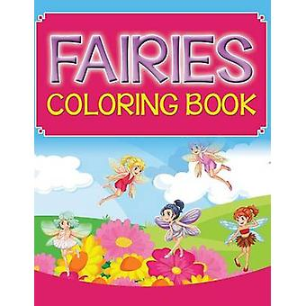 Fairies Coloring Book by Publishing LLC & Speedy