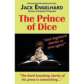 The Prince of Dice by Engelhard & Jack