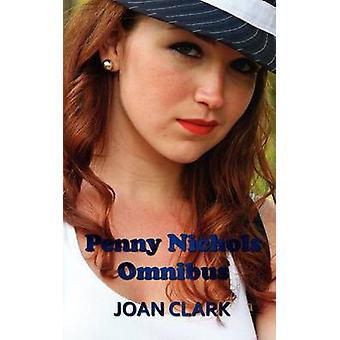 Penny Nichols Omnibus  Finds a Clue Mystery of the Lost Key Black Imp  Knob Hill Mystery by Clark & Joan