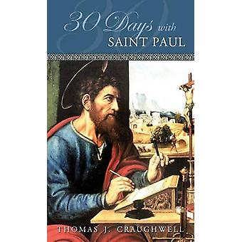 30 Days with Saint Paul by Craughwell & Thomas J