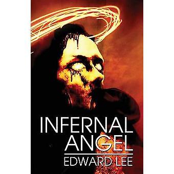 Infernal Angel by Lee & Edward