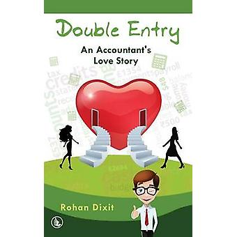 Double Entry  An Accountants Love Story by Dixit & Rohan