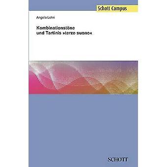 Kombinationstne und Tartinis terzo suono by Lohri & Angela