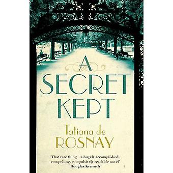 A Secret Kept by de Rosnay & Tatiana