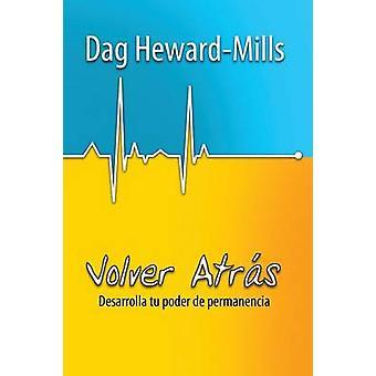 Volver Atrs by HewardMills & Dag