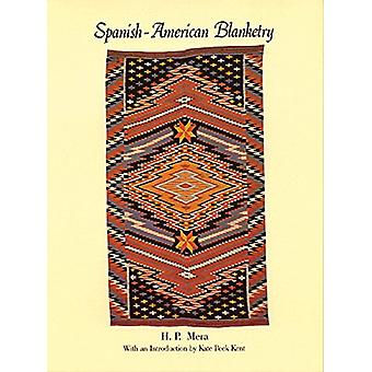 Spanish-American Blanketry - Its Relationship to Aboriginal Weaving in